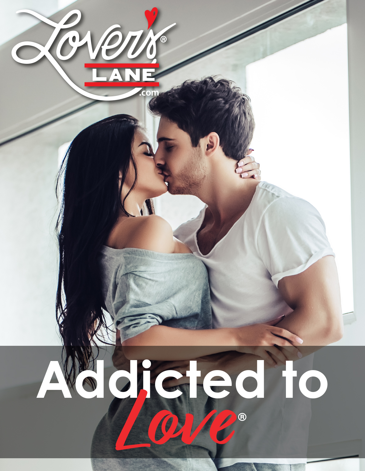 Addicted To Love - LoversLane.com