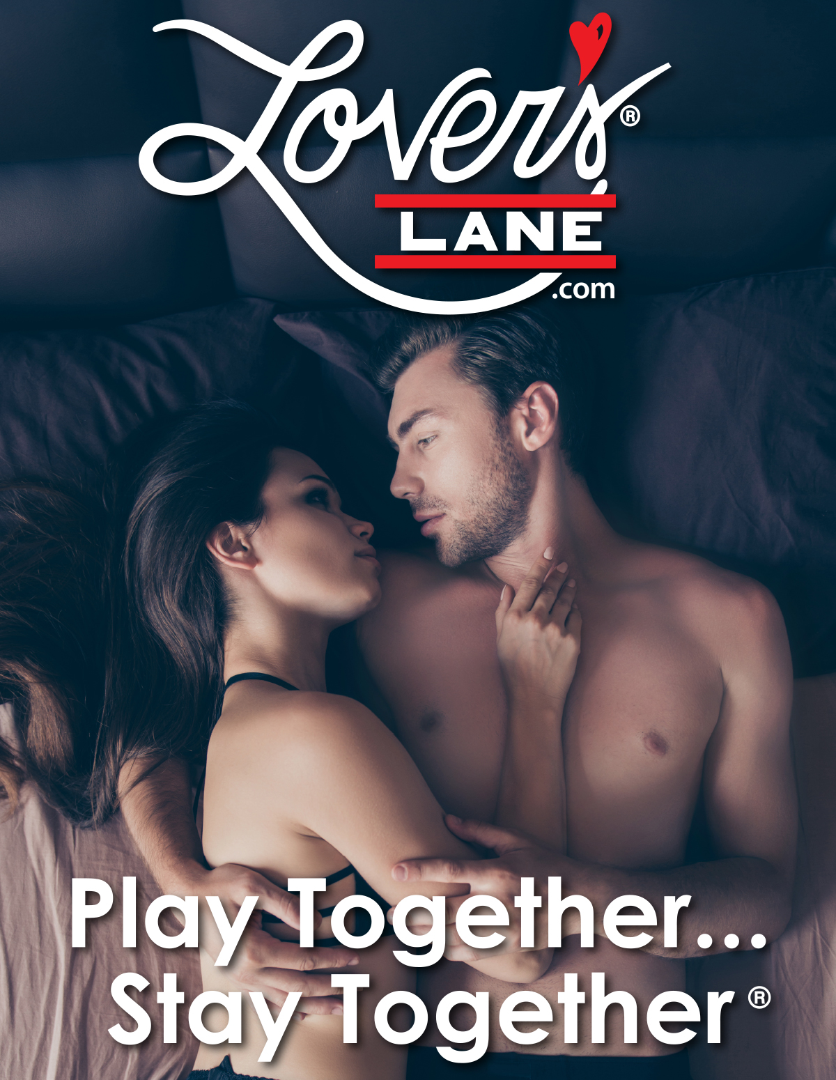Play Together Stay Together - LoversLane.com