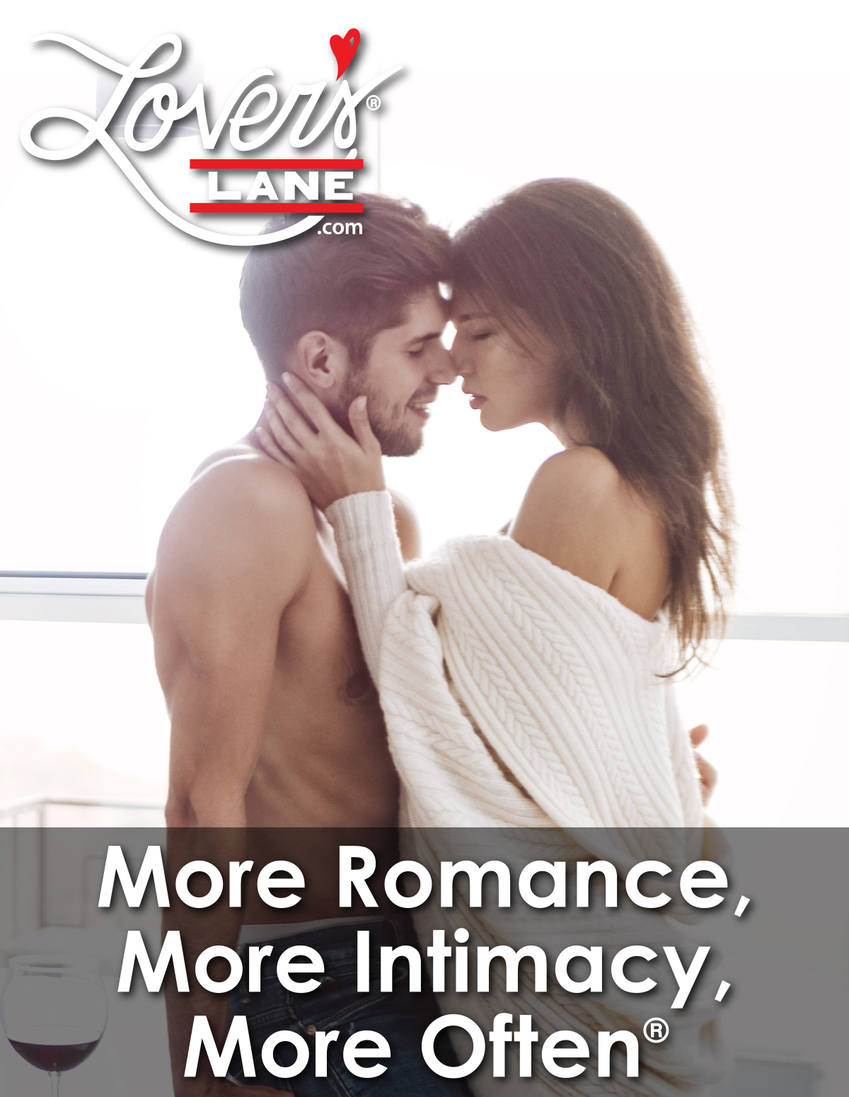 More Romance, More Intimacy, More Often - LoversLane.com