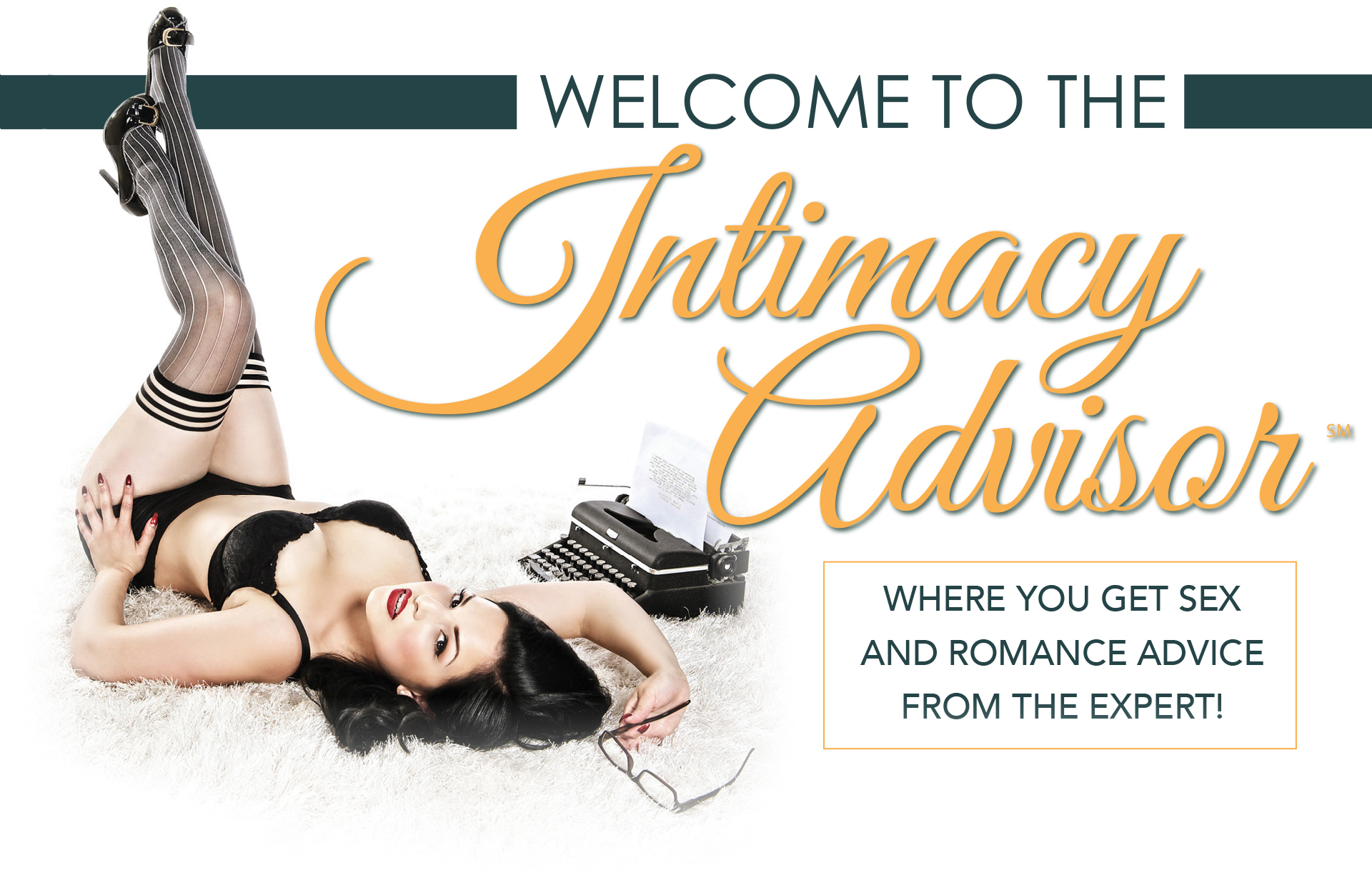 Check out the Intimacy Advisor!