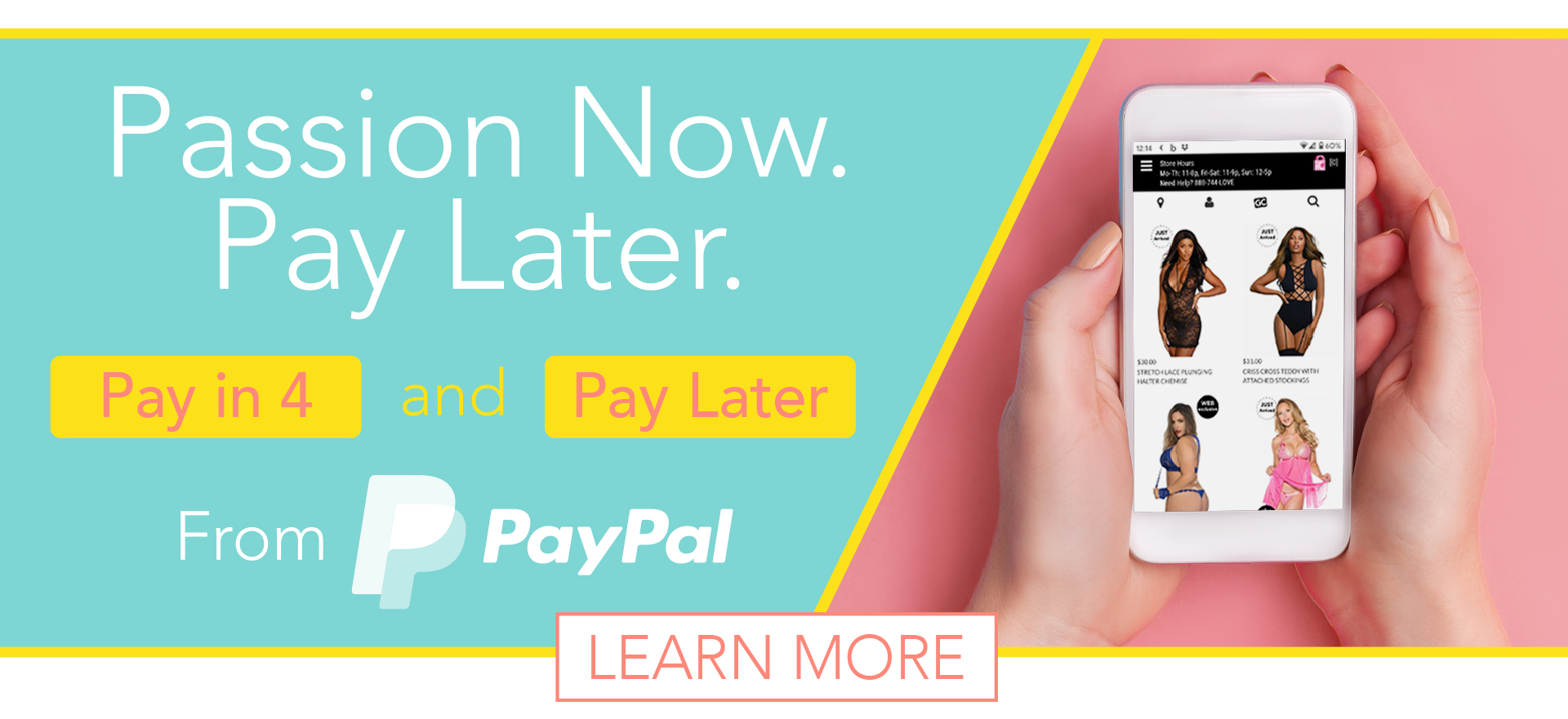 Passion Now. Pay Later. - Pay in 4 & Pay Later - From Paypal - Learn More
