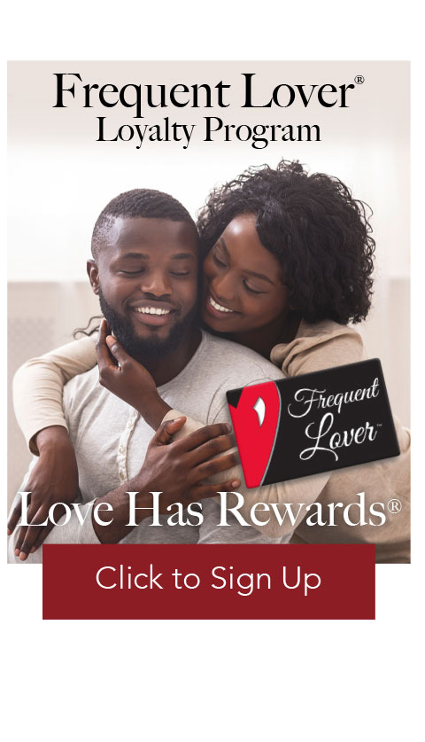 Frequent Lover Loyalty Program - Love Has Rewards - Click to Sign Up