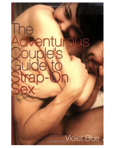 THE COUPLES GUIDE TO STRAP-ON SEX