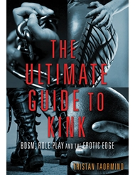 THE ULTIMATE GUIDE TO KINK BOOK